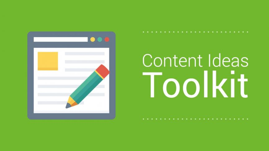 Content Ideas Toolkit
